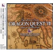 Symphonic Suite Dragon Warrior VII / Dragon Quest VII Eden No Senshitachi