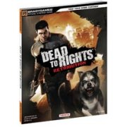Dead to Rights: Retribution Official Strategy Guide