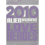 2010 Alien Huang Love Hero [MV DVD]