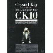 Crystal Kay Live In NHK Hall: 10th Anniversary Tour CK10