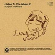Listen To The Music 2