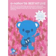 A-nation '06 Best Hit Live