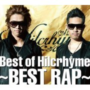 Best Of Hilcrhyme - Best Rap [CD+DVD Limited Edition]
